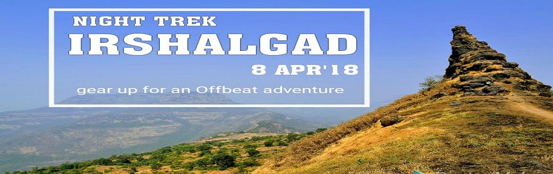 Book Online Tickets for OFFBEAT NIGHT TREK TO IRSHALGAD ON SUNDA, Pune. An Offbeat Trek by NPT*Night trek to Irshalgad on Sunday 8th April 2018 About:- \