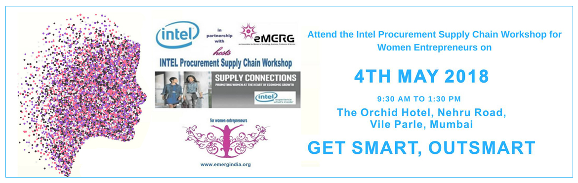 Book Online Tickets for GET SMART OUTSMART, Mumbai.                                              eMERG in partnership with INTEL