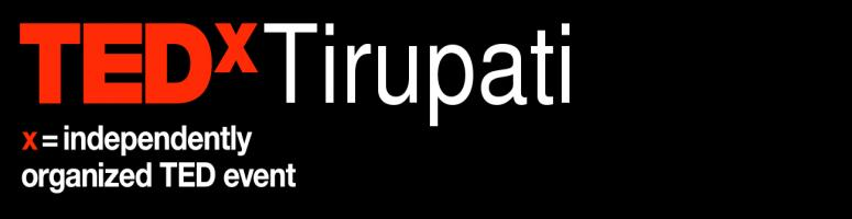 """Book Online Tickets for TEDxTirupati, Other. AboutTEDxTirupati TEDxTirupati is the first TEDx event at Tirupati, aspiring to exploit the most innovative, inspiring ideas ever in the name of """"Digitalizing India"""". Our event inspires the youth to drive towards the development of"""