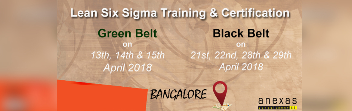 Book Online Tickets for Lean Six Sigma Green belt Training and C, Bengaluru. Anexasprovides an internationally recognizedSix SigmaGreen Belt training and certificationprogram. Six Sigma Green Belt training provides participants with enhanced problem-solving skills, with an emphasis on the D-M-A-I-C (De