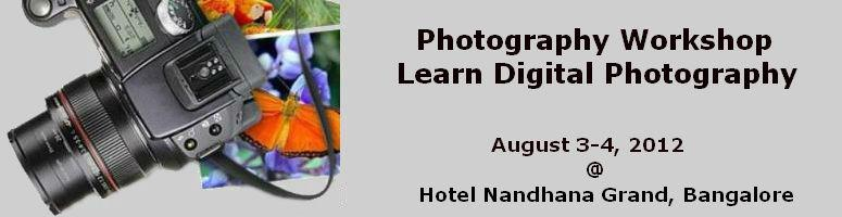 Photography Workshop - Learn Digital Photography