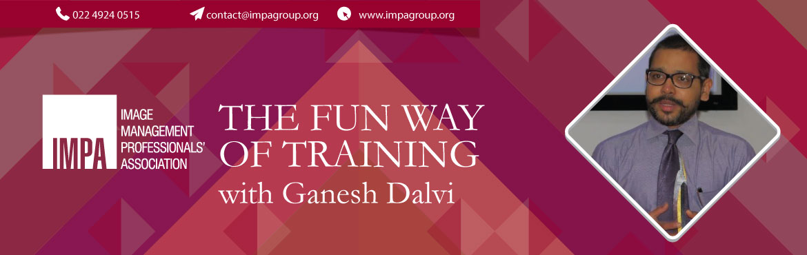 Book Online Tickets for Learn The Fun Way of Training, Mumbai. With Ganesh DalviCertified Professional Facilitator, CPF - IAF   Ganesh has more than 16 years of work experience in operations & training with renowned brands like McDonalds, The Orchid, Intercontinental - The Lalit & JW Marriott, as he