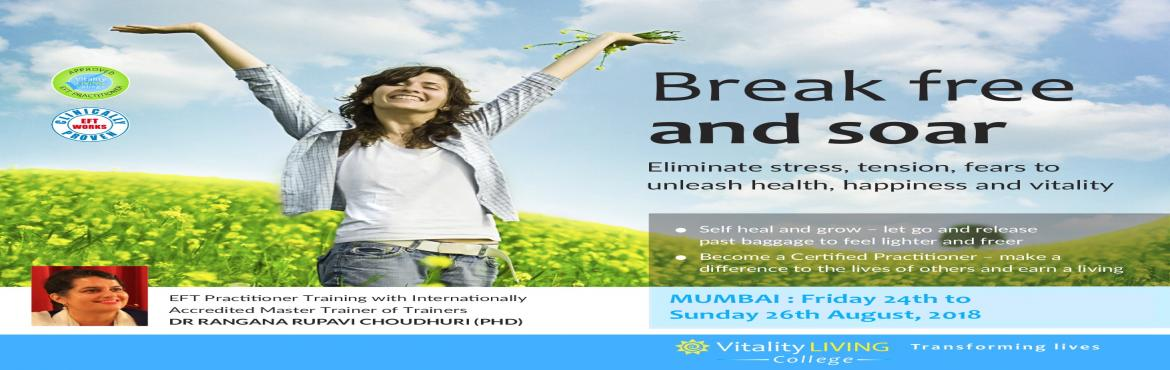 EFT (EMOTIONAL FREEDOM TECHNIQUES) Training in Vitality Living College with Dr Rangana Rupavi Choudhuri