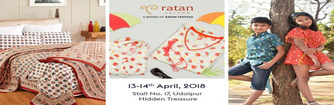 Book Online Tickets for Hidden Treasures by Ratan Jaipur, Udaipur. Ratan Jaipur is organizing an exhibition in Udaipur. Ratan Jaipur is expertise in Hand Block printing. Product category: Home furnishing and kids wear