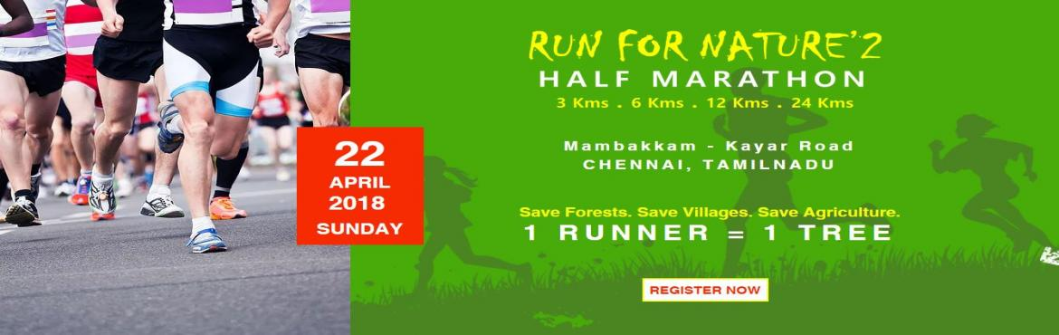 Book Online Tickets for Run for Nature - Half Marathon, Mambakkam. Run For Nature is an initiate by Road Running Club in association with arculex (Manggal Arc Event Management Services Pvt Ltd) for the cause of saving natural resources, which are required for agriculture. The prurpose of this event is to educate and