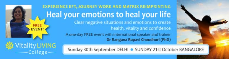 Heal your emotions to heal your life - FREEmium event DELHI SEPT 30th