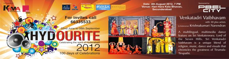 Book Online Tickets for Hydourite 2012 - Sri Venkatadri Vaibhava, Hyderabad. Sri Venkatadri Vaibhavam Over 80 shows worldwide and first time in HyderabadA multilingual, multimedia dance feature on Sri Venkateswara, Lord of the Seven Hills, Sri Venkatadri Vaibhavam, is a production of the Abinaya Natyalaya, Chennai. Thi