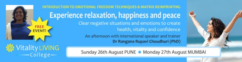 FREE Introduction to Emotional Freedom Techniques & Matrix REIMPRINTING Mumbai August 27th