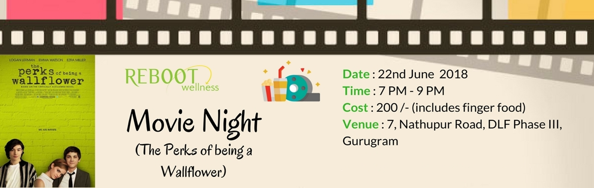 Book Online Tickets for Movie Night : The perks of being a wallf, Gurugram.   Movie Night: The perks of being a wallflower        About the movie:   Based on the novel written by Stephen Chbosky, this is about 15-year-old Charlie (Logan Lerman), an endearing and naive outsider, coping with first love (Emma Wat