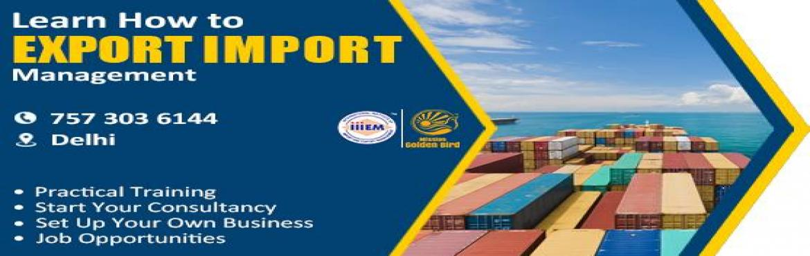 Book Online Tickets for Start and Set up Your Own Import and Exp, New Delhi. Suitable For -1. Any Graduate​ ​/ MBA student willing to become Exporter / Importer​.​ 2. Businessmen having their own shop/ factory/products Or​ willing to Export their own Products.3. Anyone willing to work in Export​ ​/​ ​Im