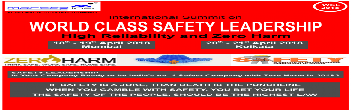 Book Online Tickets for World Class Safety Leadership High Relia, Mumbai. At the working level, the core safety management functions of Integrated Safety Management provide the necessary structure for any work activity that could potentially affect the public, the workers, company assets, surrounding community an