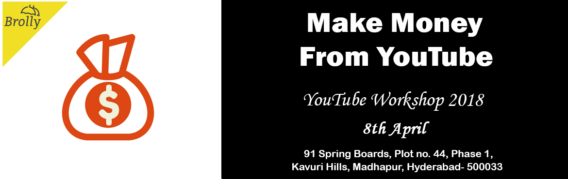 Book Online Tickets for Earn Money From YouTube - Hyderabad - Yo, Hyderabad. Making money with YouTube has become difficult after the new changes that YouTube made to their policy in 2018. If you heard someone telling this or feeling the same way, Don't worry, It's not true. The truth is, you can make money with Y