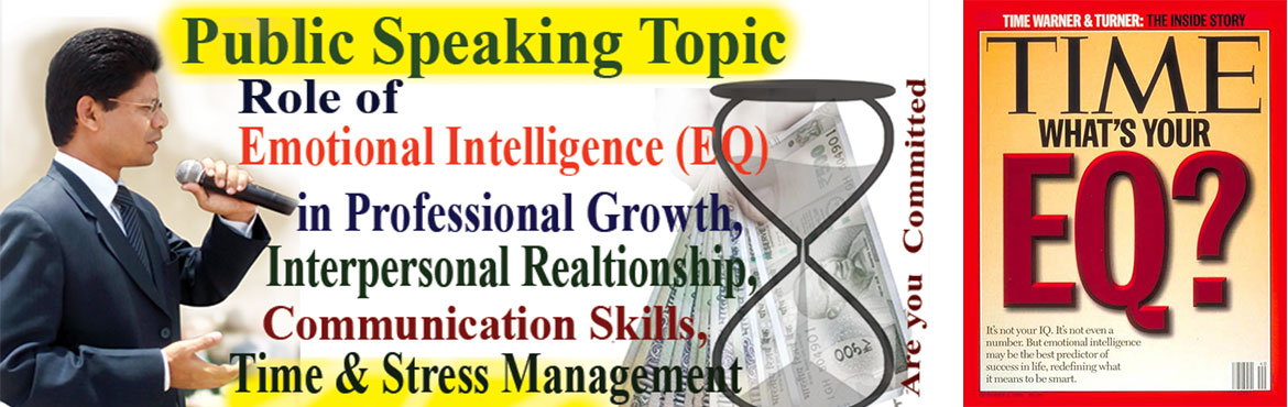 Book Online Tickets for Role of Emotional Intelligence in profes, Hyderabad. Public Speaking can be mastered by practising at the stage in front of audience. We will discuss \'Role of Emotional Intelligence in Professional Growth.\' Every participants must participate and share their understanding at the stage.I realised deve