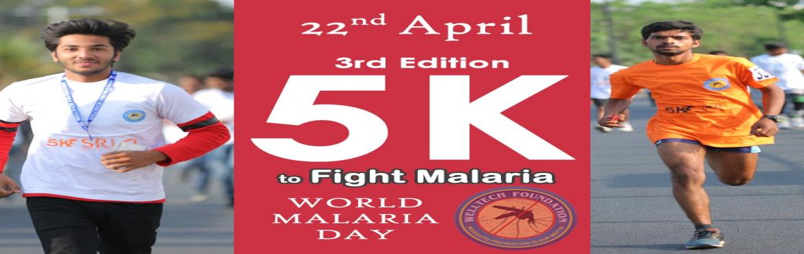 Book Online Tickets for RUN FOR MALARIA AWARENESS, Hyderabad.  Welltech Foundation is going to Conduct an event \