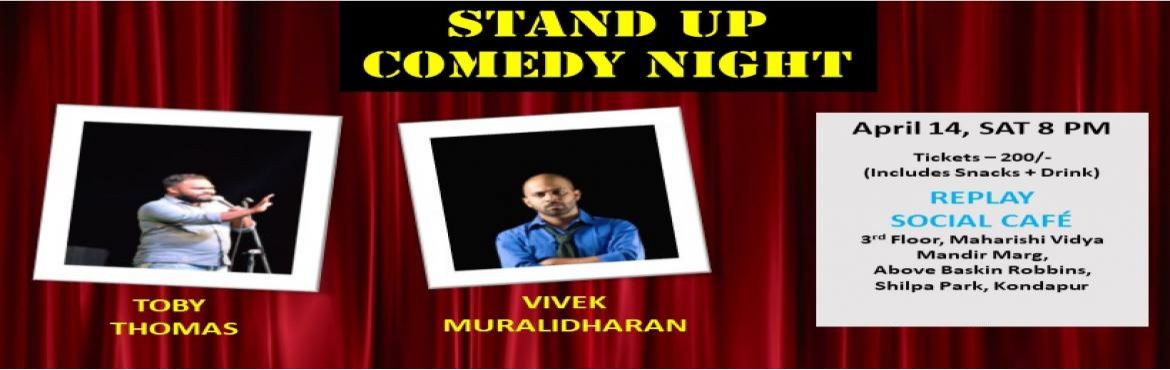 Book Online Tickets for Stand up Comedy Show at Replay Social Ca, Hyderabad.