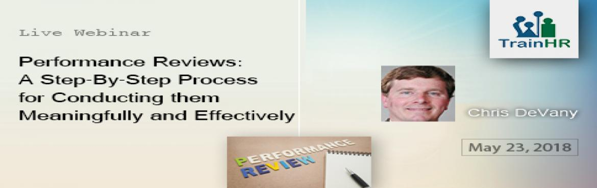 Book Online Tickets for Performance Reviews, Fremont.   The TrainHR webinar is approved by HRCI and SHRM Recertification Provider. Overview: One of the most critical areas of employee relationships-and one of the biggest challenges management faces today-is conducting effective performance appraisa