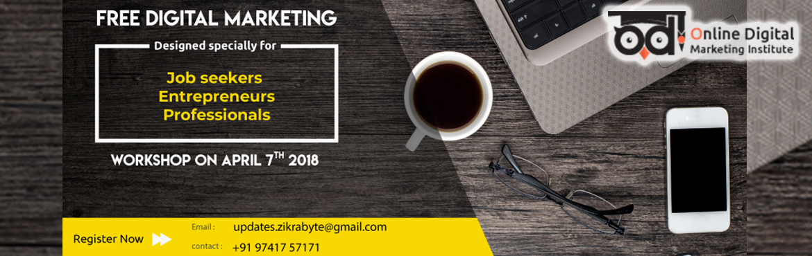 Book Online Tickets for Weekend workshop on digital marketing, Bengaluru. Free Digital Marketing workshop on 7th April 2018 (Saturday) at 11 AM. Specially planned workshop for freshers, working professionals and for the entrepreneurs. Step-up your career with a rapid growth in the field of Digital marketing; Know more abou