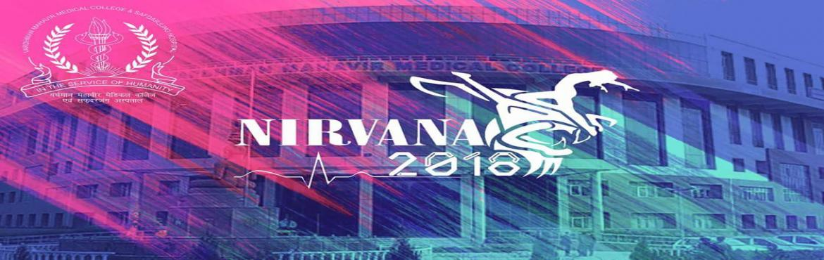 Book Online Tickets for NIRVANA, New Delhi. Nirvana, the annual cultural fest of Vardhman Mahavir Medical College and Safdarjung Hospital, is to be held from 09 April 2018 to 13 April 2018. Our college is organising Nirvana from past 10 years. College Youth of North India will witness the grea