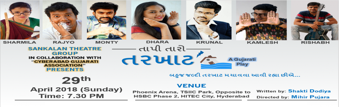 Book Online Tickets for Tapee Taro Tarkhat - A Gujarati Play, Hyderabad. Sankalan Theatre Group in collaboration with Cyberabad Gujarati Association proudly presents \
