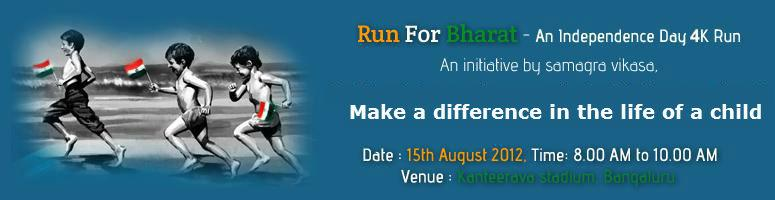 Book Online Tickets for Run for Bharat - Independence Day 4k Run, Bengaluru. Your Run can fill Fun in the lives of a few lesser opportune children