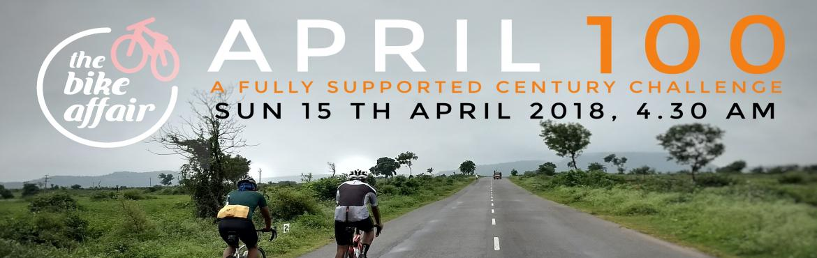 Book Online Tickets for April 100 Bicycle Ride, Hyderabad. Welcome to the ride of the month, April 100, a fully supported century challenge. Ride at your own pace, while we take care of your technical and hydration needs. Whether you want to ride it leisurely or want to have your personal best is entirely up