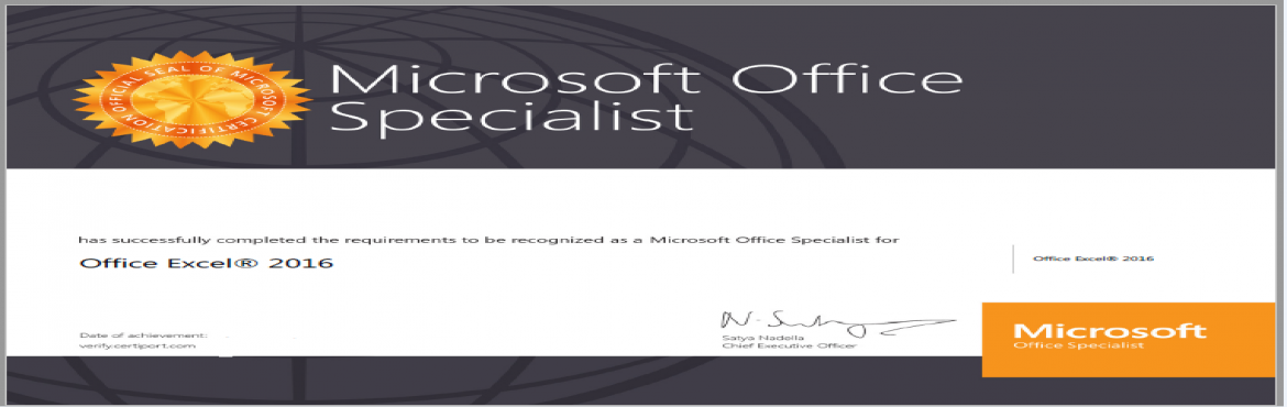 Book Online Tickets for Microsoft Office Specialist-Excel Certif, Hyderabad. Register for 8 hours of Excel Training and receive a globally valid certificate in Excel signed by Microsoft Satya Nadella. You can add MOS specialist tag to your profile and upload the certificate on LinkedIn. The Certificate is recognized globally