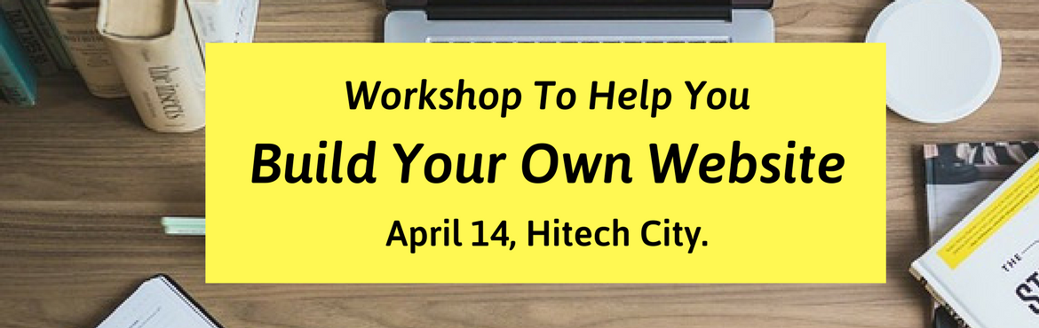 Book Online Tickets for Bootstrapping Your Own Website, Hyderabad. Whether you're gearing up forwebsite relaunchor wanting tobuild a website on your own, or confused on which theme, which CMS platform to choose? WordPress or Wix? This workshop is for you. You very well know that website is th