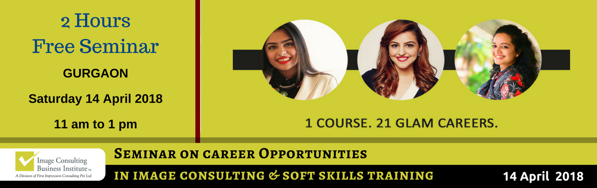Book Online Tickets for ICBI Seminar on Career Opportunities in , Gurugram. When passion for style meets passion for building people, Image Consultants are born! 1 Course. 21 Glam Careers: Whether it is Benaisha Kharas earning Rs. 1 lakh for one day training and presenting her story at TED Talks, or Nancy Katyal completing o