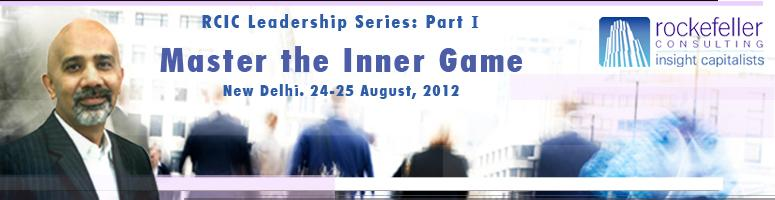 Leadership Series Part 1 - Master the Inner Game