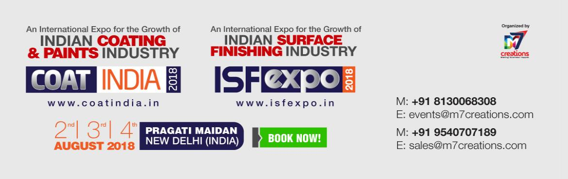 Book Online Tickets for COATINDIA2018, New Delhi. The 1st Edition of India\'s largest & centered exhibition on Coating Technologies is taking place on 2nd, 3rd and 4th August-2018, Hall no. 7 Pragati Maidan, New Delhi. The demands placed on paint and coatings are growing all the time. Deci
