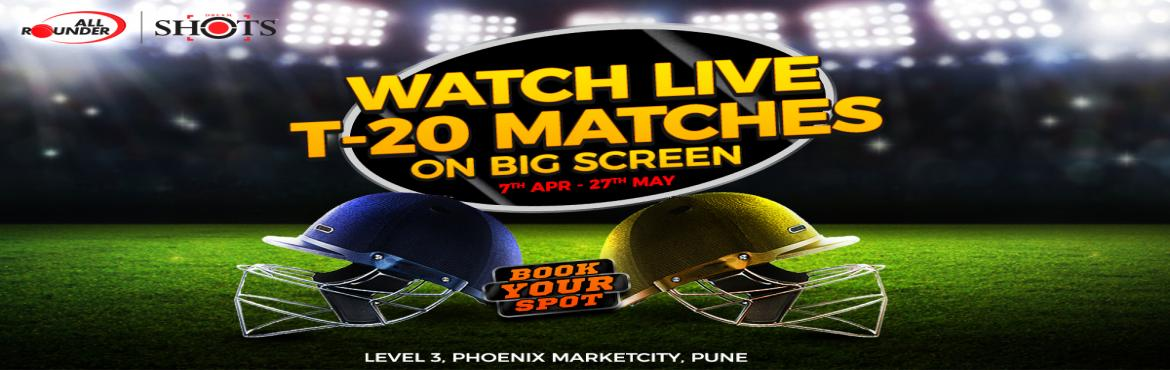 Book Online Tickets for IPL Live Screening, Pune. Experience the IPL Live Screening at the one and only All rounder shots and enjoy delicious food with chilled drinks. May the best team win.