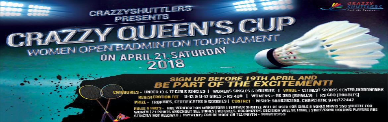 Book Online Tickets for Crazzy Queens Cup 2018, Bengaluru. CrazzyShuttlers Presents \