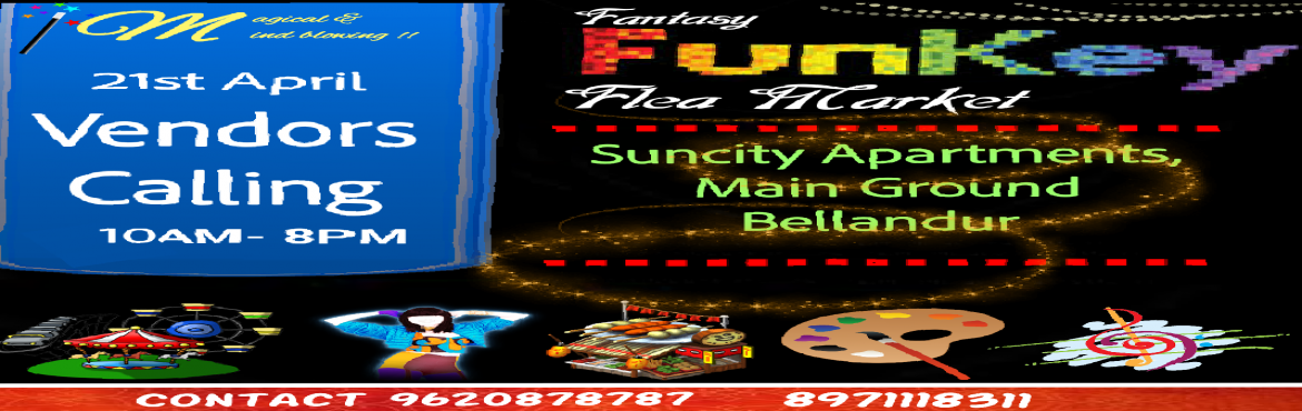 Book Online Tickets for FunKey flea market, Bengaluru.