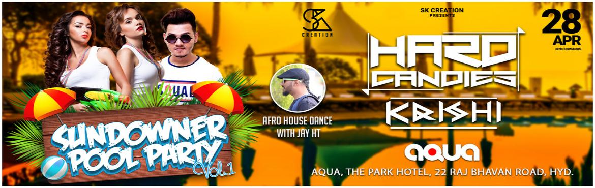Book Online Tickets for SUNDOWNER POOL PARTY, Hyderabad.  Beat the heat with summer splash pool party, Join us to take you to the opulence 'SUNDOWNER' pool party at AQUA, The PARK Hotel. This event is exceptional with the surprising electric beats by India's hot favorite DJ Queens &l
