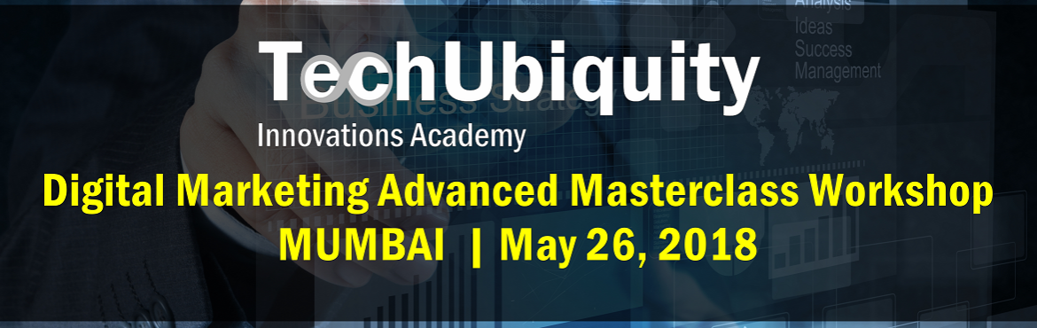 Book Online Tickets for DIGITAL MARKETING ADVANCED MASTERCLASS W, Mumbai. Digital has transformed the conventional Marketing. The Modern Marketing Digital which includes optimum use of Web, Social, Mobile to be more Customer-centric, Personalise and Rea-Time.  Thus Digital Practices such as Search Engine Optimization (SEO)