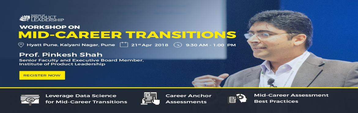 Book Online Tickets for Workshop on Mid Career Transition, Pune. Institute of Product Leadership welcomes its audience to an insightful event that will host a workshop on career anchor and product leadership as a career path. The day is tailored with dedicated seats to serve professionals looking for a career swit