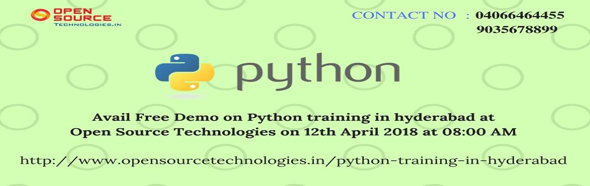Book Online Tickets for  Attend For The Free Interactive Python , Hyderabad. Attend For The Free Interactive Python Demo At Open Source Technologies On 12th Of April @ 8 AM. Free Python Demo At Open Source Technologies At 12th Of April @ 8 AM. Speed up your career by opting Python Training in Hyderabad  Right time to get tran