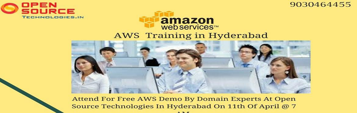 Book Online Tickets for Attend For Free AWS Demo By Domain Exper, Hyderabad. Attend For Free AWS Demo By Domain Experts At Open Source Technologies In Hyderabad On 11th Of April @ 7 AM.  Enroll For The Free AWS Demo on Careers At \