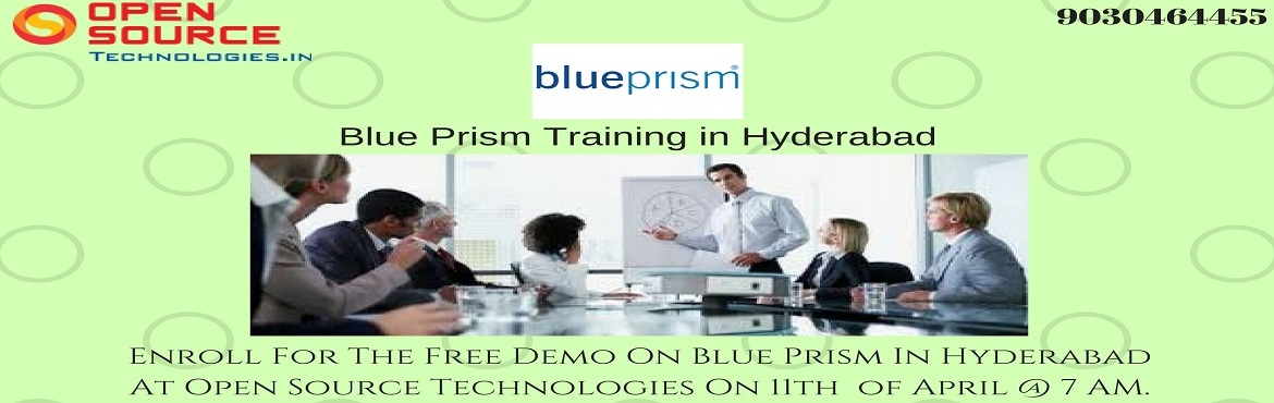 Book Online Tickets for Enroll For The Free Demo On Blue Prism I, Hyderabad.  Enroll For The Free Demo On Blue Prism In Hyderabad At Open Source Technologies On 11th of April @ 7 AM.   To Enhance The Knowledge On Automation Blue Prism Tool Open Source Technologies Is Now Conducting Free Demo On This Wednesday At 7 A