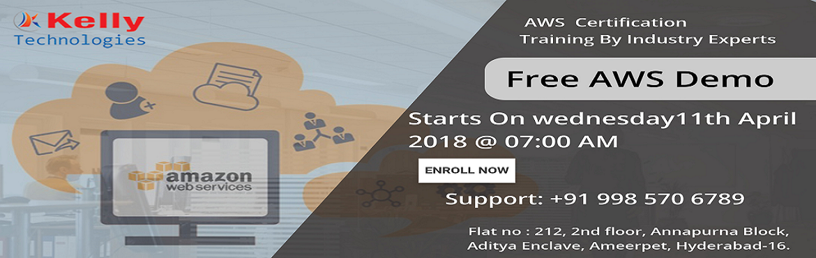 Book Online Tickets for Take A Part In Free Demo On Amazon Web S, Hyderabad. Build A Deep Base Of Skills On The Amazon Web Services Platform To Increase Technical Change Management Take A Part In Free Demo On Amazon Web Services On 11th April 2018 (Wednesday) At Kelly Technologies @ 7:00 AM Amazon Web Services Technology is t