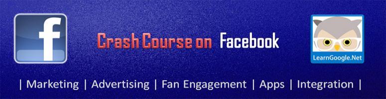 Facebook Crash Course