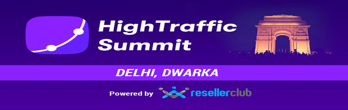Book Online Tickets for HighTraffic Summit - Delhi, New Delhi.  Seven of the brightest minds in Digital Marketing are coming together to give you actionable insights on Digital Marketing at HighTraffic Summit