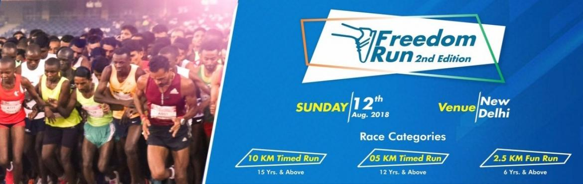 Book Online Tickets for Freedom Run 2nd Edition, New Delhi. There are 3 Below Categories :1. 10 Kms. Run Start Time : 05:30 AM . Registration Fee : 800 INR With Timing Chip & T-shirt2. 5Kms. RunRace Start Time : 6:00 AM .Registration Fee : 700 INR With Timing Chip & T-shirt3. 2.5 Kms. RunRace Sta