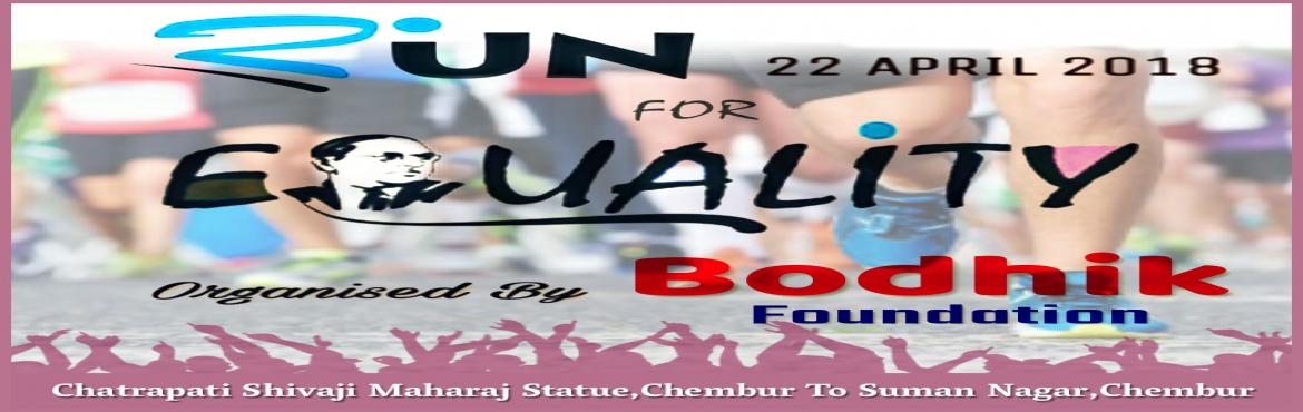 Book Online Tickets for Run for Equality, Mumbai. its 5 km half Marathon in Chembur. Start point is Chatrapati shivaji maharaj statue and finish point is Suman nagar Chembur • Men category 1St prize - 7000 +medal 2nd Prize - 5000+medal 3Rd prize - 3000+ medal • Women category 7