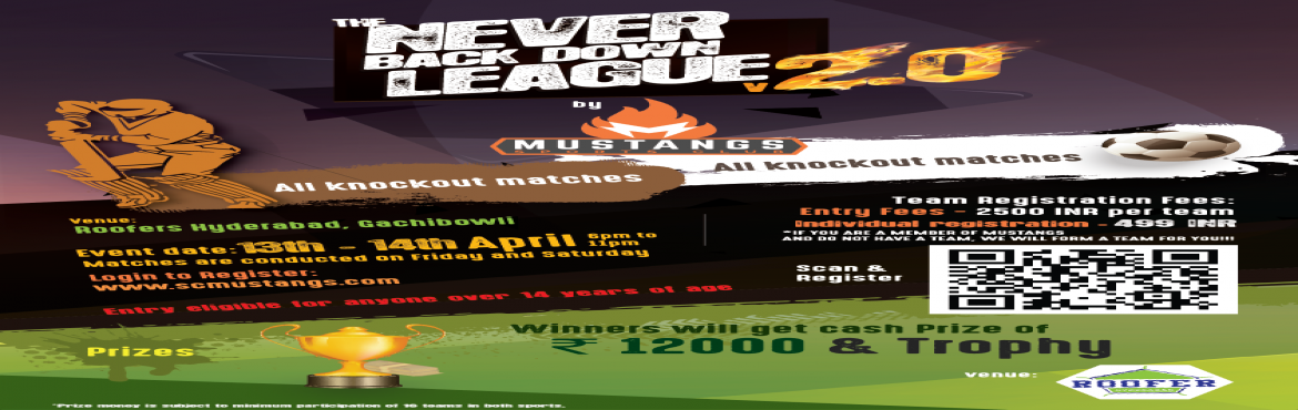 Book Online Tickets for Never Back Down Season 2, Hyderabad. Mustang Sports Club brings to you NBD (Never Back Down)Season 2 Box Cricket and Futsal Knock out tournament Cricket 6 a side Rs.2500 Per Team Futsal 5 a side Rs.2500 Per Team Individual Entry at Rs.499 Winners get a Cash Prize of Rs