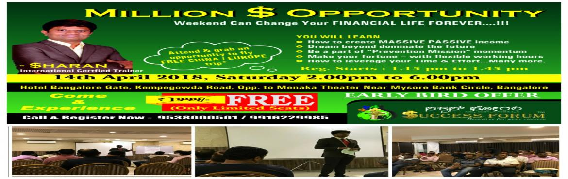 Book Online Tickets for Million Dollar  Opportunity., Bengaluru.
