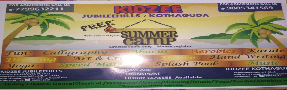 FREE SUMMER CAMP at KIDZEE JUBILEE HILLS - Hyderabad | MeraEvents com