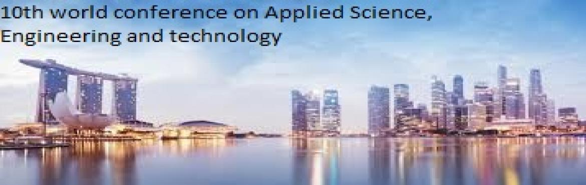 Book Online Tickets for 10th World Conference on Applied Science, Singapore.
