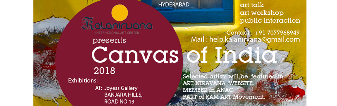 Book Online Tickets for Canvas of India :2018 : Hyderabad, Hyderabad.  FRAMES OF INDIA 2018 : HYDERABAD16th April - 15th June 2018Opening on 16th April at 6.30pmVenue : Joyess Life style Gallery131, Rehaish , road no 13, Banjara Hills, Hyderabad.Artist Talk: 7.30pm onwardsWORKSHOPS: 18TH April1. Art as a career an