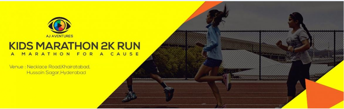 Book Online Tickets for KIDS MARATHON 2K RUN, Hyderabad. AJ Aventures is an organization of Event Management,Hospitalitiy,Media,Film Producion and Travel & Tourism based in Bangalore and specialized in providing one stop solutions to all your event management needs. The vision of the Kids Marathon is t